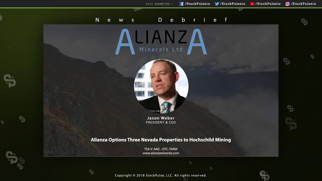 Alianza Options Three Nevada Properties to Hochschild Mining
