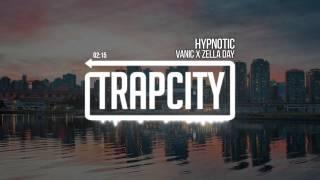Vanic x Zella Day - Hypnotic