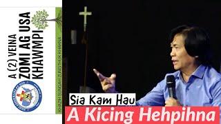A Kicing Hehpihna - Rev. Kam Hau
