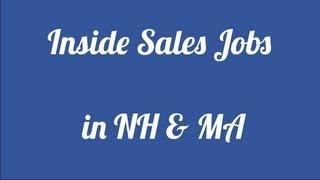 Inside Sales Job Description: Hiring in Salem, NH & Methuen, MA