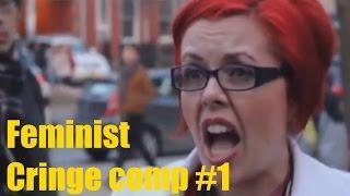 Ultimate Feminist Cringe Compilation Part 1