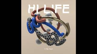 Hi Life   In My Head (Official Audio)