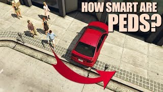 GTA V - How smart are Pedestrians?