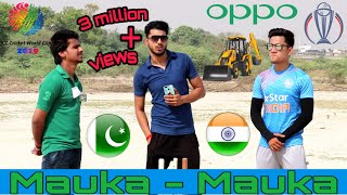 India v Pakistan | Mauka Mauka | ICC World Cup 2019 | Future Kings