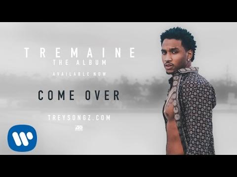 Trey Songz Come Over Official Audio