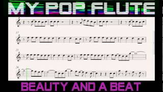 ♫ Beauty And A Beat Justin Bieber Ft. Nicki Minaj Free Sheet Music FLUTE Notes  ♫