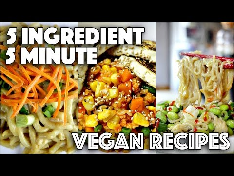 Video EASY VEGAN RECIPES FOR LAZY PEOPLE // 5 MINUTES 5 INGREDIENTS