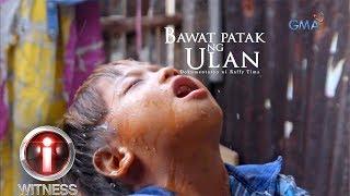 I-Witness: 'Bawat Patak ng Ulan,' dokumentaryo ni Raffy Tima | Full Episode