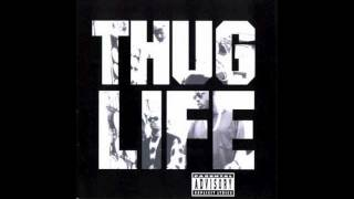 2Pac - Thug Life - Don't get it Twisted