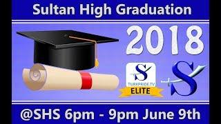 Sultan High School Class of 2018 Graduation Ceremony