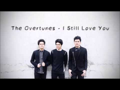 The Overtunes - I Still Love You (Lyrics) - QCQ