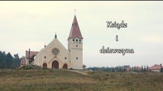 """""""Ksiądz i dziewczyna"""" - reportaż tv"""