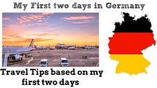 Germany First two days : Travel Tips (Animated) - Day 82