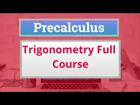 Precalculus Crash Course: Trigonometry full course