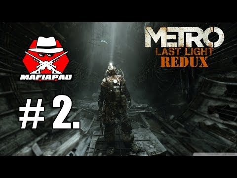 METRO Last Light REDUX: MAFOŠŮV FIRST-FEELING | CZ LIVESTREAM #2 | 1080p50