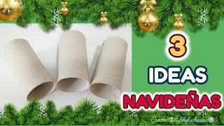 Videos Youtube Manualidades Navidenas.3 Ideas Navidenas Con Tubos De Carton Manualidades