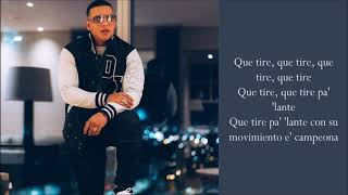 Que Tire Pa Lante   Daddy Yankee   (Lyrics)