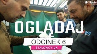 STALOWCY UK Odcinek 6 Oglądaj Za Free