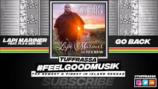 Lapi Mariner Feat. Fiji & Ben Vai - Go Back