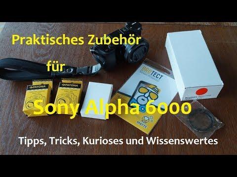 Praktisches Zubehör für Sony Alpha 6000 Kamera Meine Tipps A6000 Fotoequipment