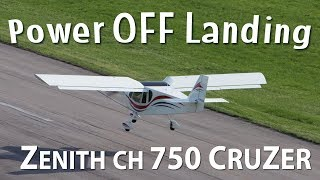 Deadstick (no power) landing in the Zenith CH 750 Cruzer