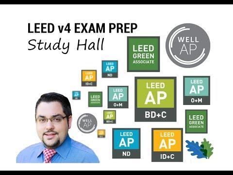 LEED Exam Preparation Study Hall (All LEED and WELL ... - YouTube
