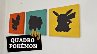 DIY Quadro Pokémon (Decor GEEK) I Quarto Infantil