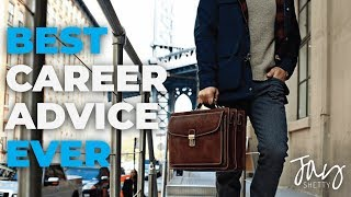 Career Advice: Jay's Top 3 Tips | By Jay Shetty