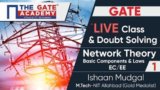 Basic Components and Laws Part-1 | Network Theory | GATE Live Lectures