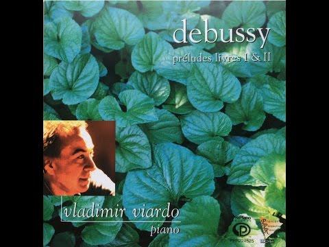 1. Danseuses de Delphes, Debussy (1862 - 1918): Préludes Livre I, Vladimir Viardo, Piano