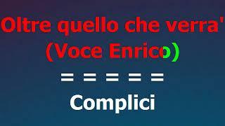 Enrico Nigiotti Ft Gianna Nannini   Complici (voce Enrico)   KARAOKE