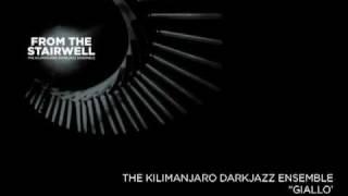 The Kilimanjaro Darkjazz Ensemble 'Giallo'