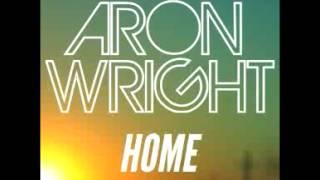 "Aron Wright - ""Home"""