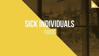 SICK INDIVIDUALS - Focus