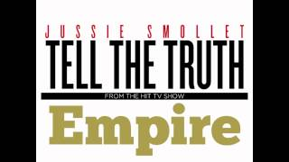 Jussie Smollett - Tell The Truth (Music From Empire)