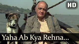Yaha Ab Kya Rehna - Omprakash - Annadaata - Manna Dey