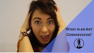 What is an Art Conservator?