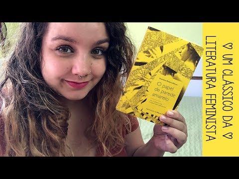 Resenha #27 Papel de parede amarelo, de Charlotte Perkins Gilman | Um clássico feminista