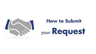 How to submit your request