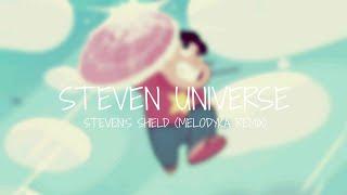 Steven Universe - Steven's Shield (Melodyka Remix)