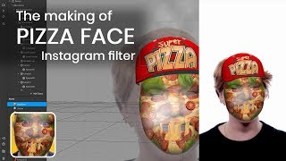 PIZZA FACE Instagram Filter - How I Made it using Spark AR Studio?