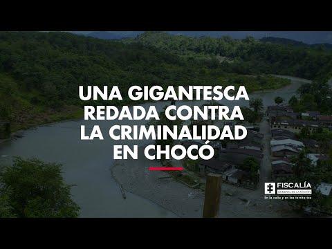 Una gigantesca redada contra la criminalidad en Chocó