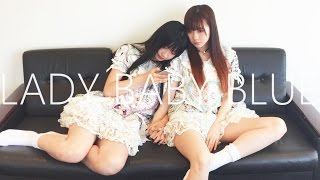 "私はずっとここに居る【Full ver.】""LADY BABY BLUE "" The Idol Formerly Known As LADYBABY【作詞・作曲:大森靖子】"