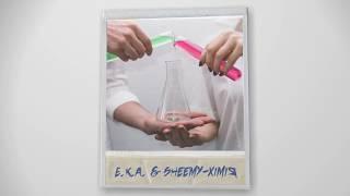 E.K.A ft. Sheemy - Хімія (Official audio)