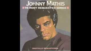 The Twelfth Of Never - Johnny Mathis