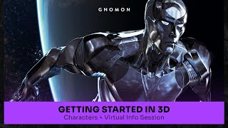 Getting Started in 3D: Characters + Virtual Info Session