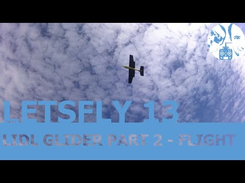 letsfly_-13-lidl-glider-part-2--flight
