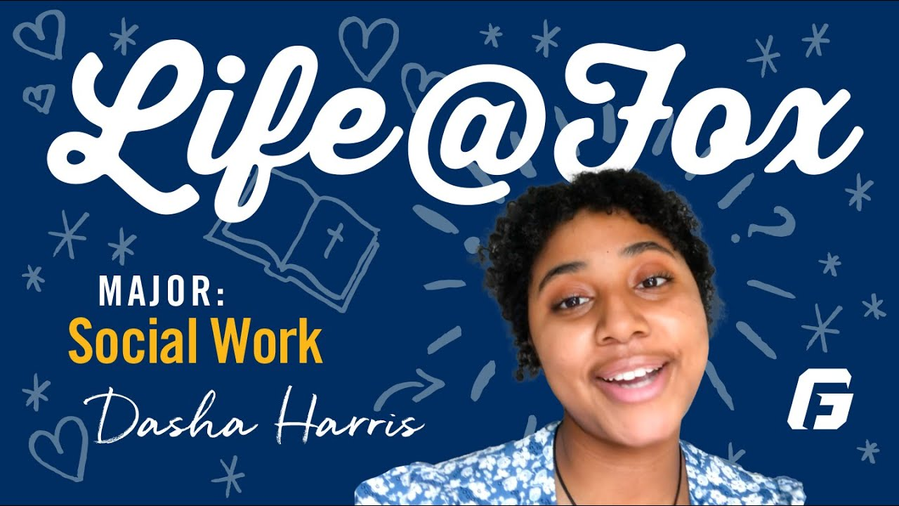 Watch video: Life@Fox: A Day in the Life of a Social Work Major