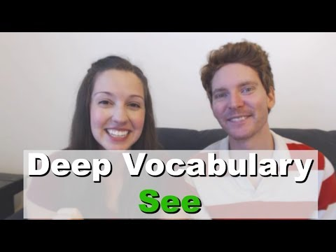 Learn Vocabulary Through Conversation: SEE [Advanced English Lesson]