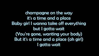 Chris Brown - Time And A Place - (Lyrics)